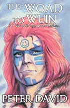 The Woad to Wuin: Sir Apropos of Nothing, Book 2
