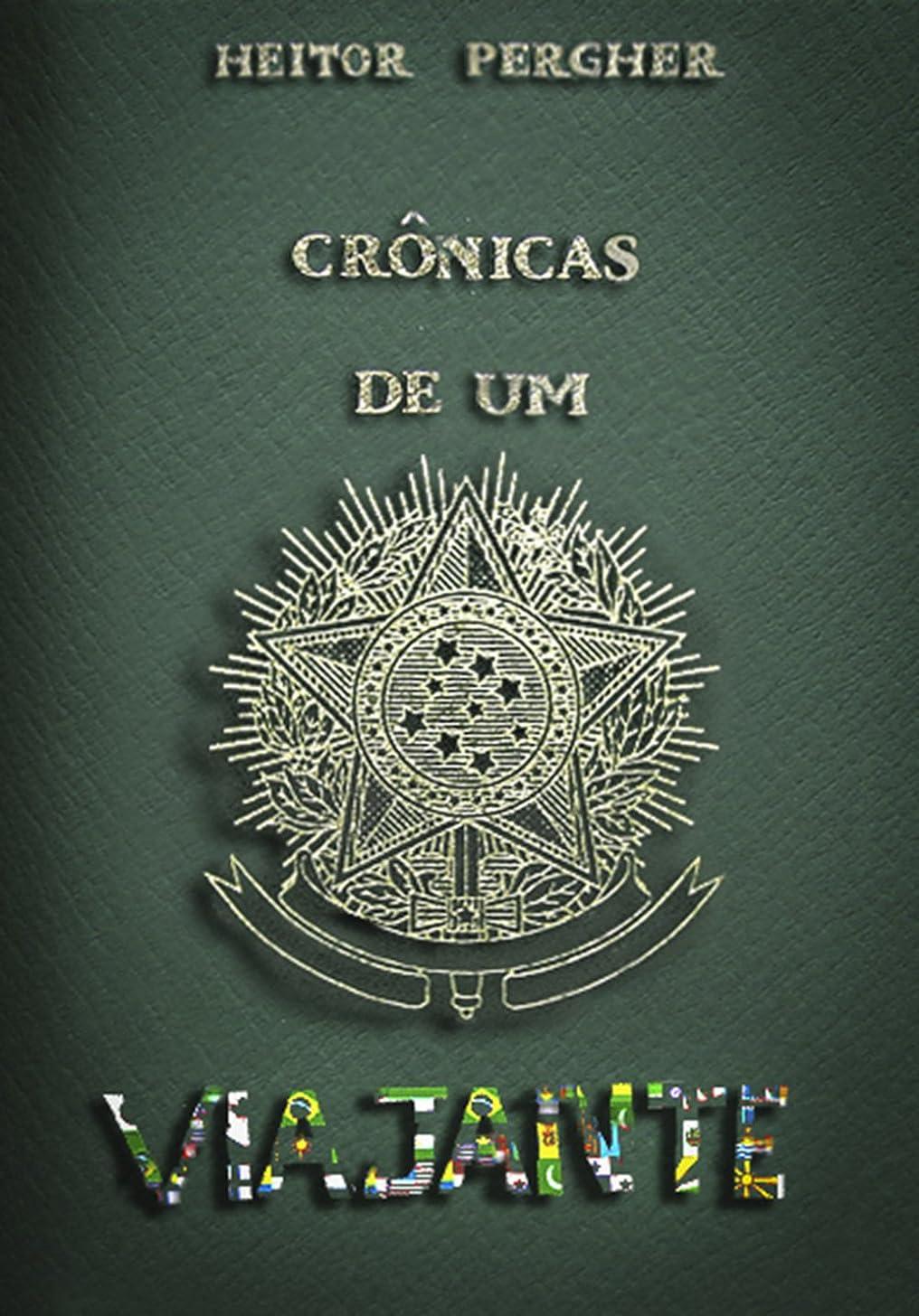 キリスト教ゴミ悪いCr?nicas de um Viajante (Portuguese Edition)
