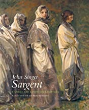 John Singer Sargent: Figures and Landscapes 1908–1913: The Complete Paintings, Volume VIII (Paul Mellon Centre for Studies...