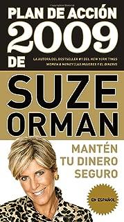 Plan de acción 2009 de Suze Orman: Mantén tu dinero seguro (Spanish Edition)