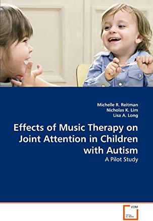 Effects of Music Therapy on Joint Attention in Children with Autism: A Pilot Study