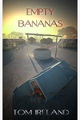 Empty Bananas (Malinding Book 1) Kindle Edition