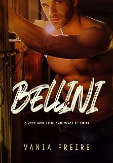 Bellini: O amor pode estar onde menos se espera