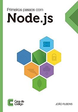 Primeiros passos com Node.js (Portuguese Edition)