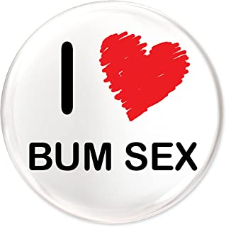 Funky Gifts I Love Bum Sex 25mm Button Badge