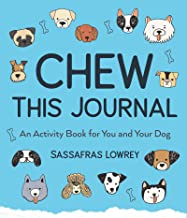 Chew This Journal: An Activity Book for You and Your Dog (Gift for Pet Lovers) (English Edition)