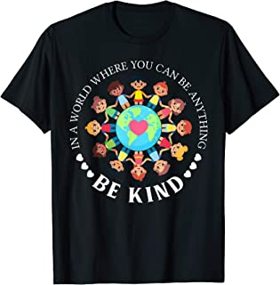 World Where You Can Be Kind Orange Unity Day Anti Bullying T-Shirt