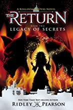 Kingdom Keepers: The Return Book Two Legacy of Secrets (Kingdom Keepers: The Return (2))
