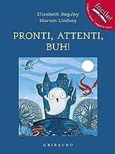 Scaricare Libri Pronti, attenti, buh! Ediz. illustrata PDF