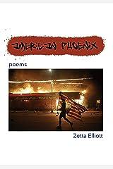 American Phoenix: poems Kindle Edition