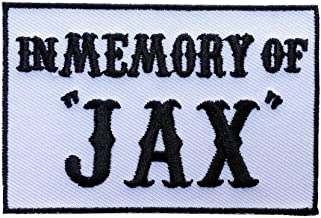 in Memory of Jax Outlaw 3.5 inch Iron on Biker Patch (BLK-WHT)
