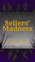 Sellers' Madness