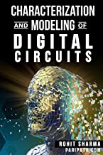 Characterization and Modeling of Digital Circuits: second edition