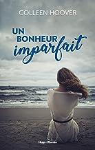 Un bonheur imparfait (French Edition)