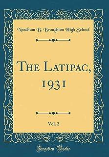 The Latipac, 1931, Vol. 2 (Classic Reprint)