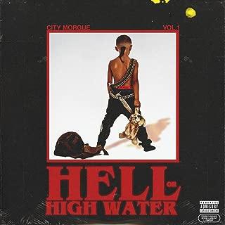 CITY MORGUE VOL 1: HELL OR HIGH WATER [Explicit]