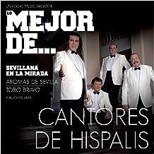 Mejor Cantores De Hispalis Y Pascual Gonzalez