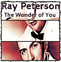 Best ray peterson the wonder of you Reviews