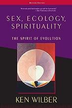 Sex, Ecology, Spirituality: The Spirit of Evolution, Second Edition