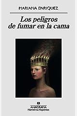 Los peligros de fumar en la cama (Narrativas hispánicas nº 580) (Spanish Edition) eBook Kindle