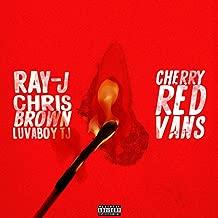 Cherry Red Vans [Explicit]
