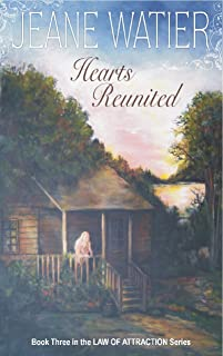 Hearts Reunited (Book 3 Law of Attraction Trilogy) (English Edition)
