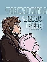 The Man with a Teddy Bear