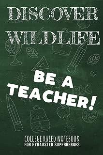Best discover wildlife be a teacher Reviews