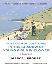 In Search of Lost Time: In the Shadow of Young Girls in Flower (Vol. Vol. 2)