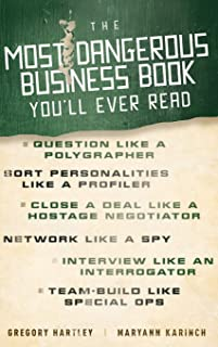 The Most Dangerous Business Book You′ll Ever Read