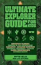 Ultimate Explorer Guide for Kids