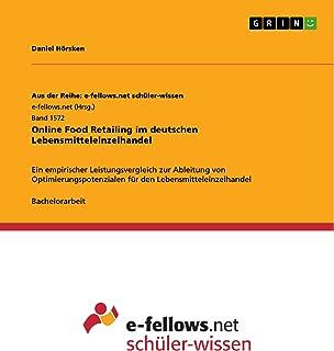 Online Food Retailing im deutschen Lebensmitteleinzelhandel: