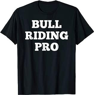 Bull Riding Pro T Shirt