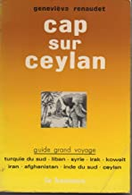 Cap sur Ceylan (Guides Grands voyages ; [2]) (French Edition)
