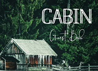 Cabin Guest Book: Sign In Notebook for Visitors - Decorations for House Rental Reception