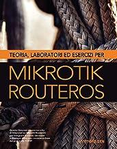 Permalink to Teoria, laboratori ed esercizi per MikroTik RouterOS PDF