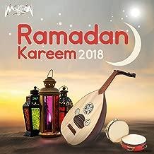 Ramadan Kareem 2018 (Islamic Chants)