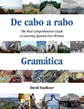 De cabo a rabo - Gramática: The Most Comprehensive Guide to Learning Spanish Ever Written: 1