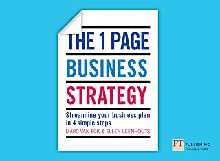 The One Page Business Strategy: Streamline Your Business Plan in Four Simple Steps