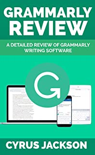 Grammarly Review: A Detailed Review Of Grammarly Writing Software