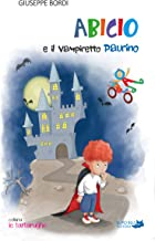 Abicio e il vampiretto Paurino (le tartarughe Vol. 1) (Italian Edition)