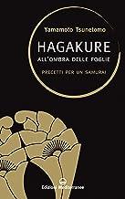 Hagakure: All'ombra delle foglie - Precetti per un Samurai (Saperi d'oriente Vol. 1) (Italian Edition)