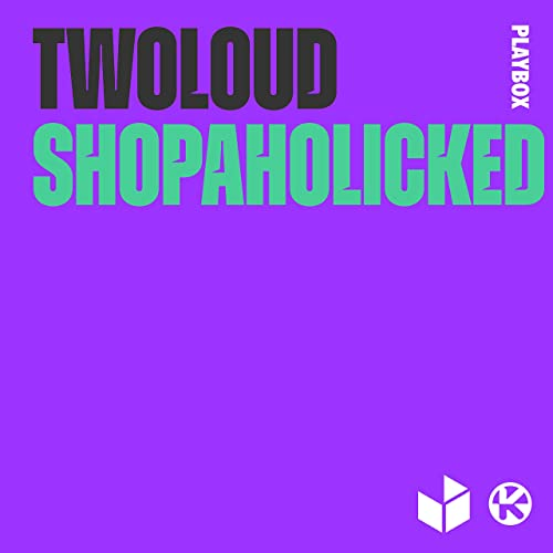 Shopaholicked [Explicit]