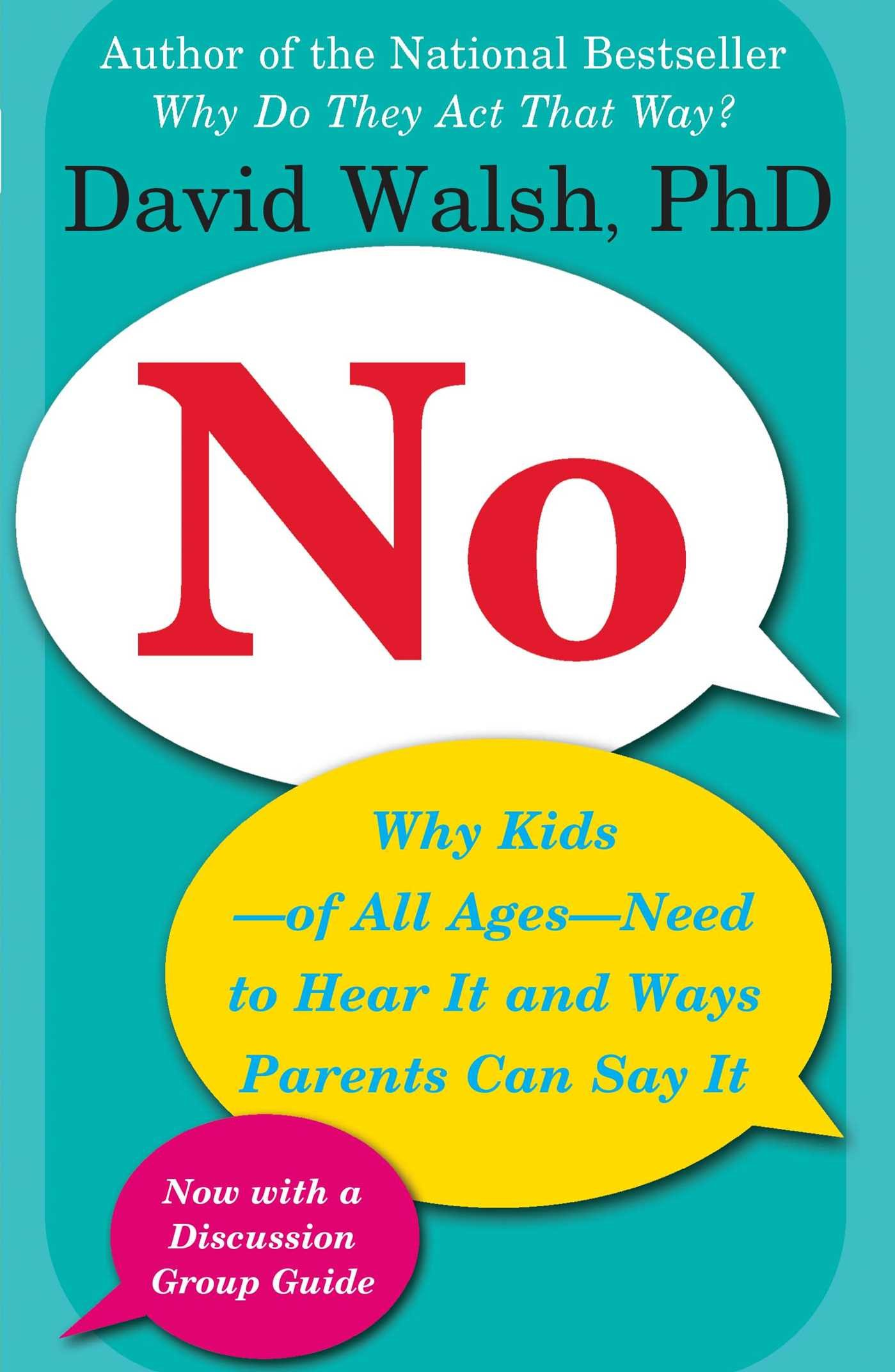 Image OfNo: Why Kids--of All Ages--Need To Hear It And Ways Parents Can Say It