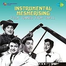 Instrumental Mesmerising Film Tunes from Tamil