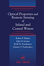Optical Properties and Remote Sensing of Inland and Coastal Waters (English Edition)