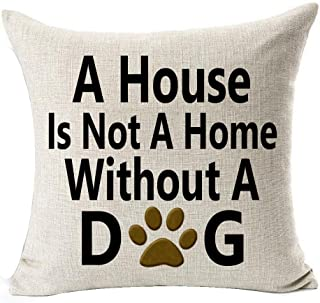 Best Dog Lover Gifts Nordic Warm Sweet Funny Sayings A House is Not A Home Paw Prints Without A Dog Cotton Linen Throw Pil...