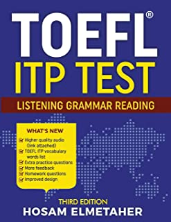 TOEFL ® ITP TEST: Listening, Grammar & Reading (Third Edition)