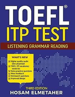 TOEFL ® ITP TEST: Listening, Grammar & Reading (Third Edition)