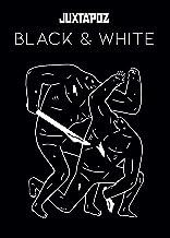 Juxtapoz Black & White